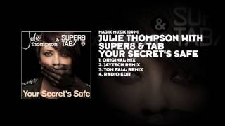 Julie Thompson with Super8 & Tab - Your Secret