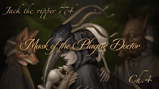 Mask Of The Plague Doctor  A Text Based Choose Your Own Adventure  Ch.4