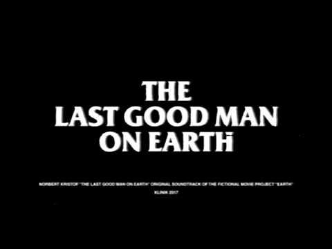 Norbert Kristof - The Last Good Man on Earth  (FULL ALBUM / VHS footage 2017)