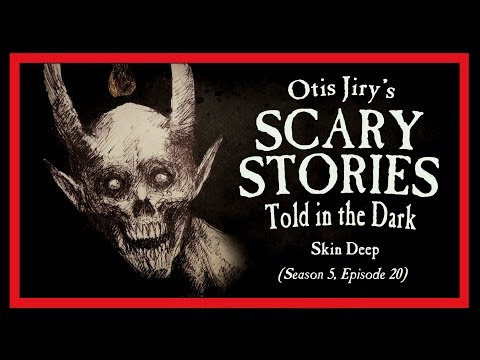 """Skin Deep"" S5E20 💀 Scary Stories Told in the Dark (Horror Podcast)"