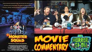 """""""The Monster Squad"""" 1987 Movie Commentary (featuring The Death Twitch)- The Horror Show"""