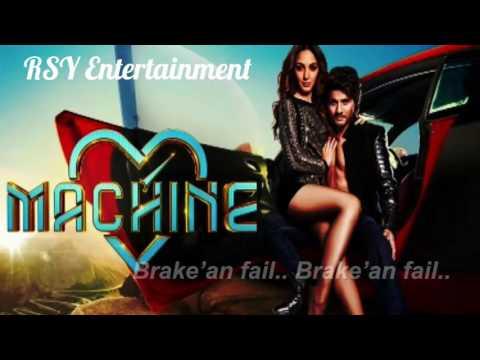 Break'an Fail - Machine 2017 | Latest Bollywood Songs 2017