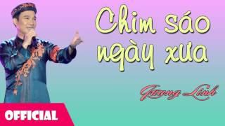 Chim Sáo Ngày Xưa - Quang Linh [Official Audio]