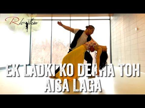 Ek Ladki Ko Dekha Toh Aisa Laga Dance | Title Track | Rhythm Performing Arts Choreography