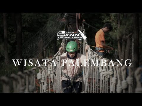 Merapah Trans-Sumatera 2019: Wisata Di Palembang