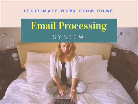 Legitimate Work From Home Jobs  email processing system