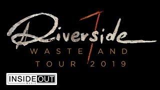 RIVERSIDE – Wasteland (European Tour Trailer)