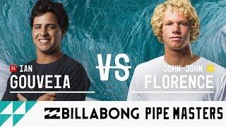 Ian Gouveia vs. John John Florence - Semifinals, Heat 1 - Billabong Pipe Masters 2017
