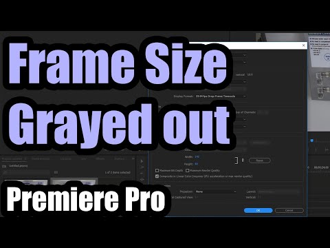 Why I can\'t change the Frame Size (Width & Height) in Adobe Premiere ...