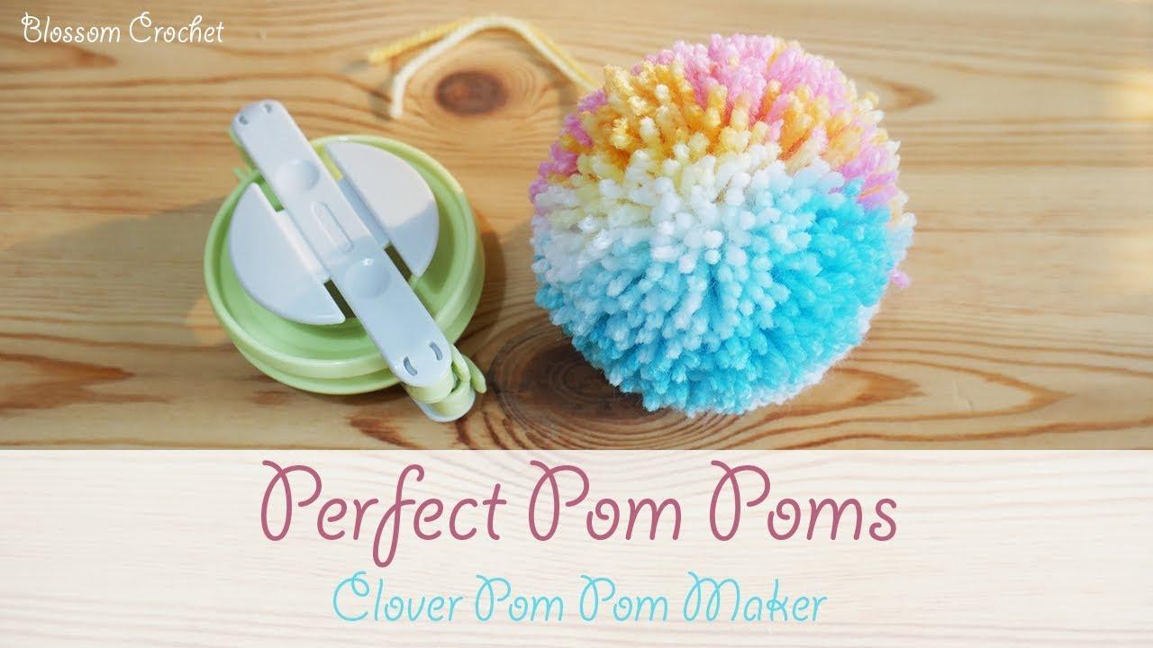 The Perfect Pom Pom How To Use The Clover Pom Pom Maker Youtube