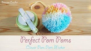 The Perfect Pom Pom - How to use the Clover Pom Pom Maker