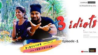 Three Idiots  || New Telugu Web Series Episode - 1