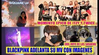 BLACKPINK ADELANTA SU MV CON FOTOS   TWICE E ITZY UNIDAS   IDOL HUYE DE SASAENG - [OtitoMola]