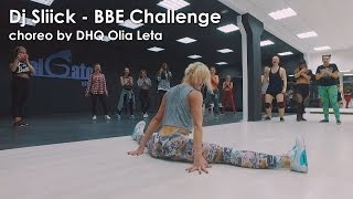 Dj Sliick - BBE Challenge Twerk Workshop by DHQ Olia Leta #elgatostudio