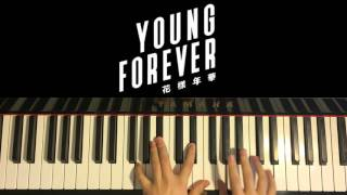 HOW TO PLAY - BTS (방탄소년단) - EPILOGUE : Young Forever  (Piano Tutorial)