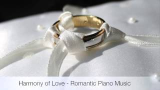 Video Harmony of Love - Wedding Piano Music by Miranda Wong download MP3, 3GP, MP4, WEBM, AVI, FLV November 2017