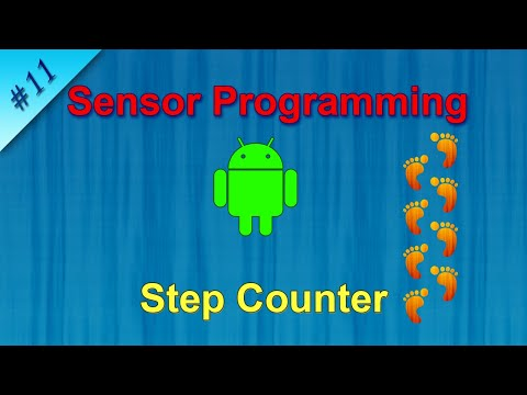 #11 Create Step Counter Application : Android Sensor Programming Tutorial