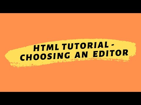 HTML Tutorial 2020 | Choosing An Editor thumbnail