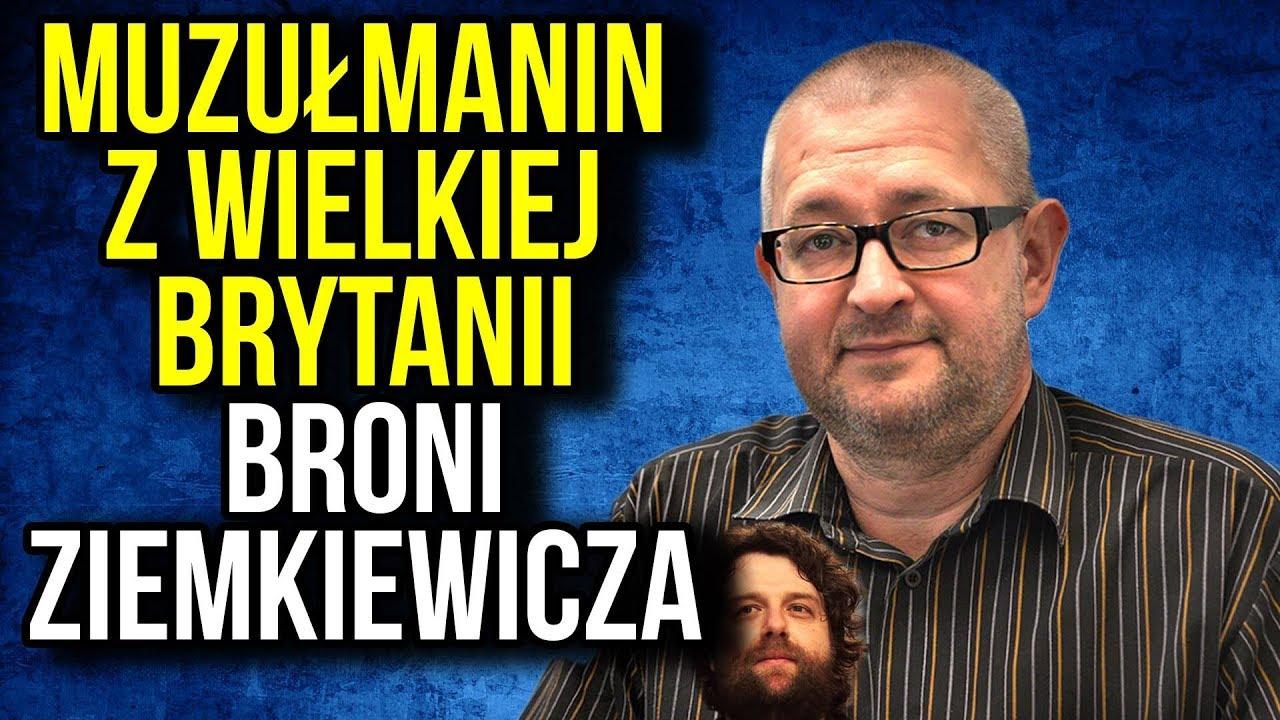 [ Wywiad ] Muzułmanin w Wielkiej Brytanii Broni Ziemkiewicza. Antypolonizm w Anglii. Polska milczy.