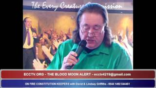 27 09 15 BLOOD MOON ALERT - ON FIRE CONSTITUTION KEEPERS with David & Lindsay Griffiths