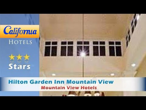 Hilton Garden Inn Mountain View, Mountain View Hotels - California