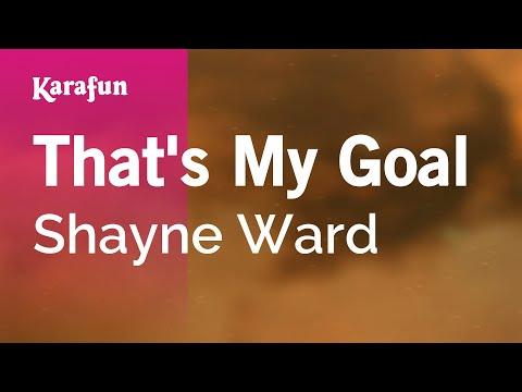 Karaoke That's My Goal - Shayne Ward *