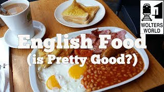 Traditional English Food & What to Eat in England