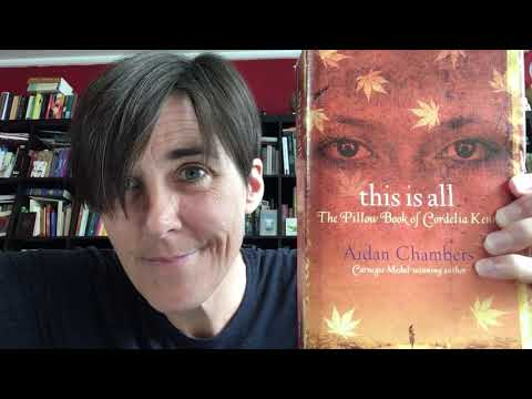 Dag 132 - This is All: The Pillow Book of Cordelia Kenn. Aidan Chambers. from YouTube · Duration:  7 minutes 45 seconds