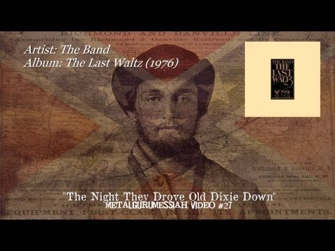 The Night They Drove Old Dixie Down - The Band (1976) HD Video HQ Audio ~MetalGuruMessiah~