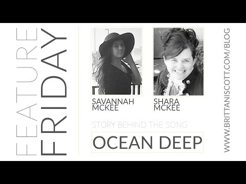 Feature Friday | Savannah & Shara McKee (Ocean Deep)