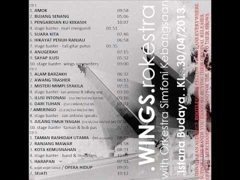 03 Pengabdian Ku Kekasih- Wings Rockestra 30 April 2013 Bootleg istana budaya