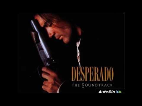 desperado---full-original-movie-soundtrack-ost---hq