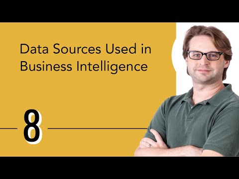 Data Sources Used In Business Intelligence
