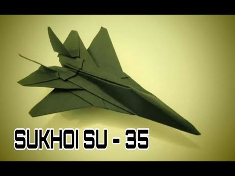 Origami Plane - How To Make Paper Airplane - How To Make Paper Jet Model SUKHOI SU 35  ( SLOW )