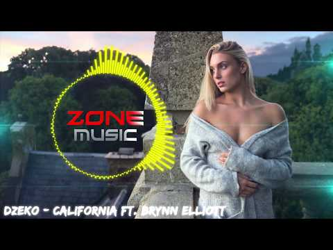 Dzeko - California ft. Brynn Elliott [ZoneMusic]