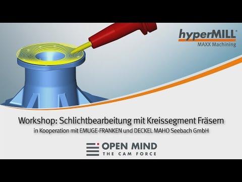 workshop:-hpc-schlichtbearbeitung-mit-kreissegment-fräsern-|-hypermill-|-dmg-|cam-software|
