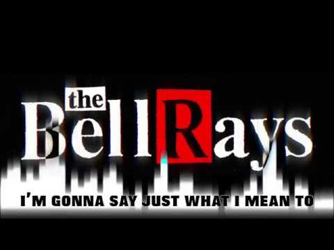 The BellRays - Every Chance I Get mp3 baixar