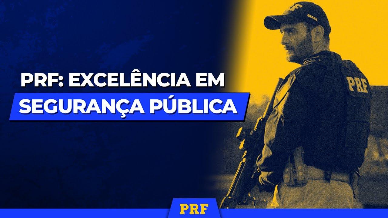 PRF: Excelência em Segurança Pública - YouTube