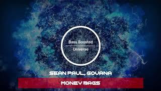 Sean Paul, Govana - Money Bags [Bass Boosted]