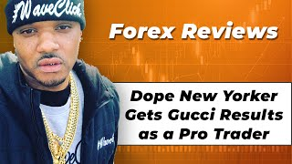 Forex Reviews: Young New Yorker's Journey To Total Success in Forex Trading