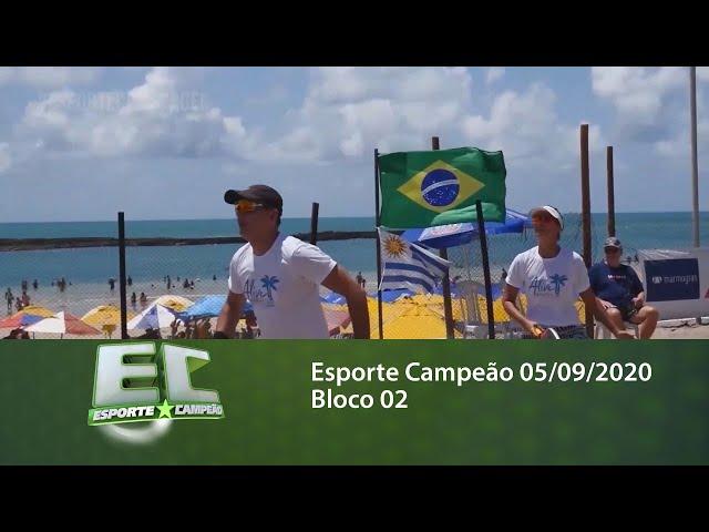Esporte Campeão 05/09/2020 - Bloco 02