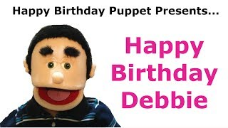 Funny Happy Birthday Debbie - Birthday Song