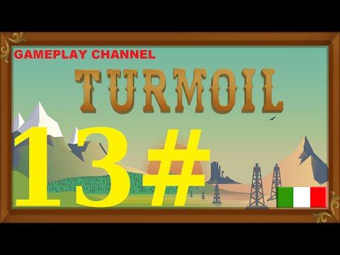 Turmoil - #13 - Ricco sfondato! - [HD - ITA]