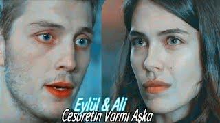 Eylül  Ali l Cesaretin Varmı Aşka