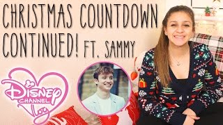 Christmas Countdown Continued! ft. Sammy   The Disney Channel Vlog #22