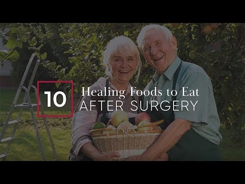 Top 10 Healing Foods to Eat After Surgery