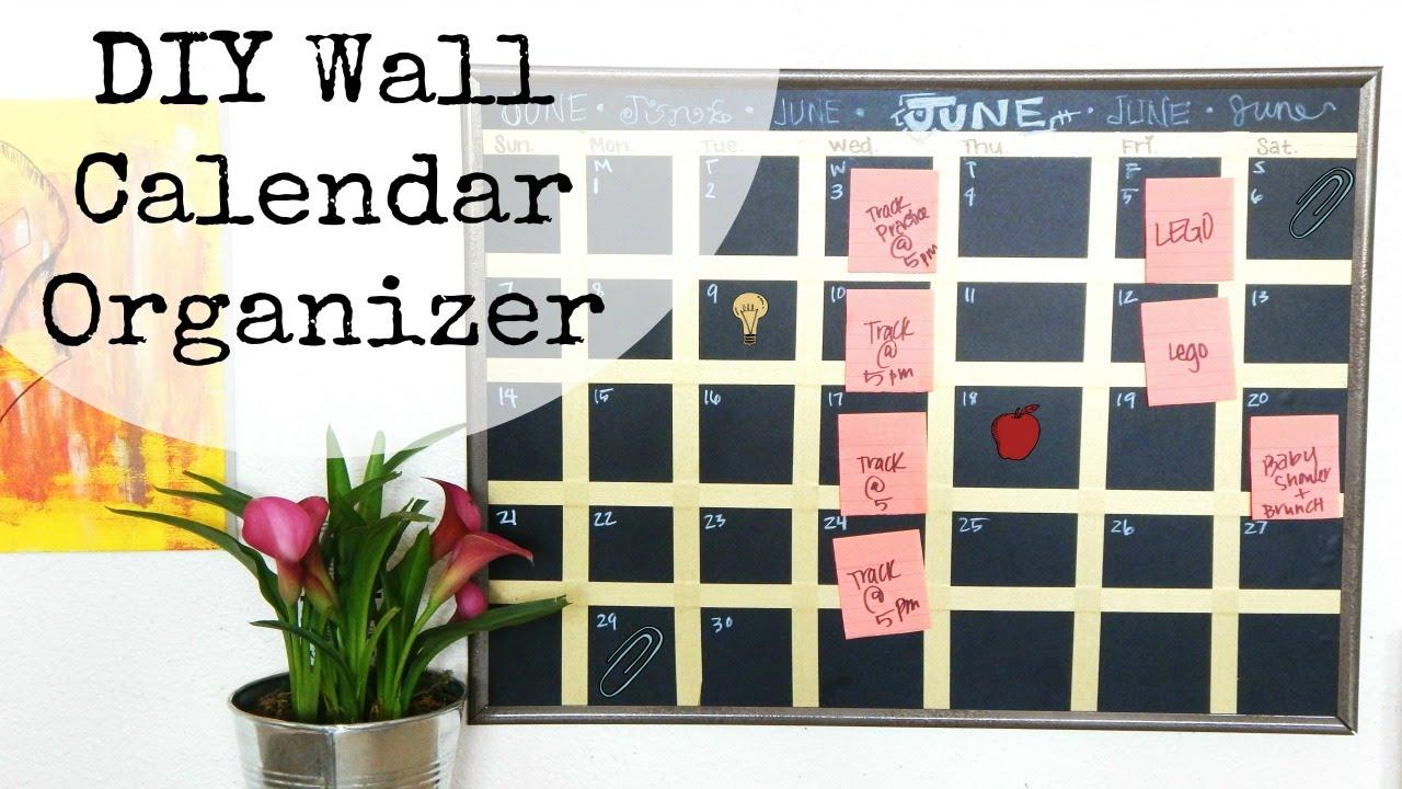 Diy Wall Calendar Organizer Quotget Organized For Summerquot