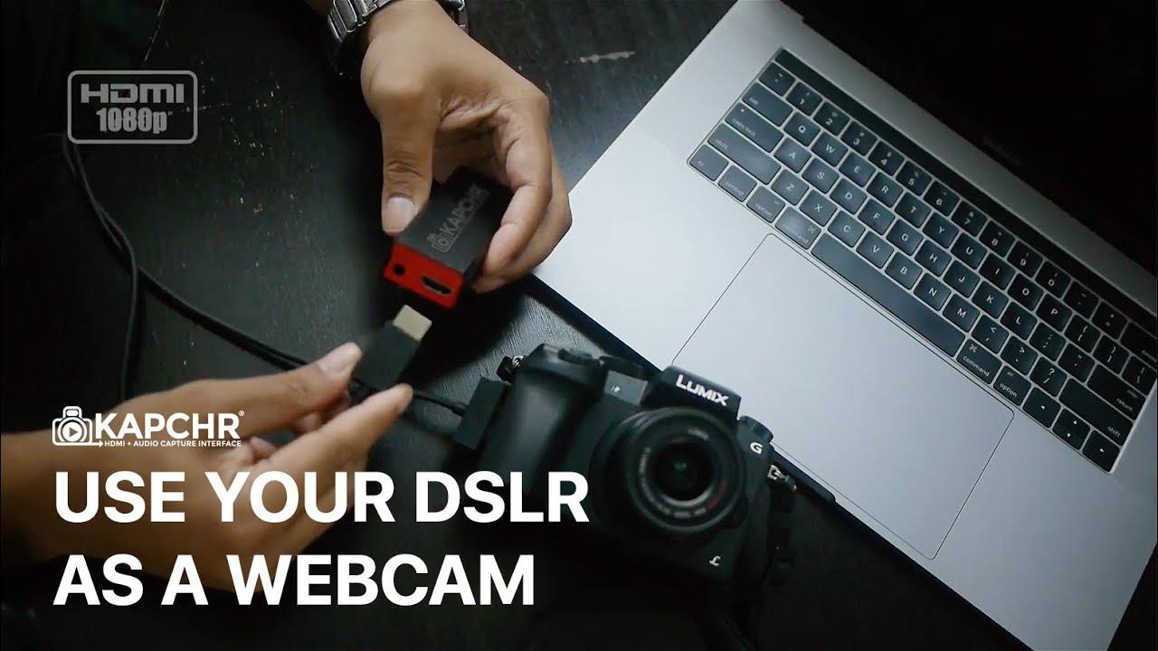 How To Use A Dslr Camera As A Webcam