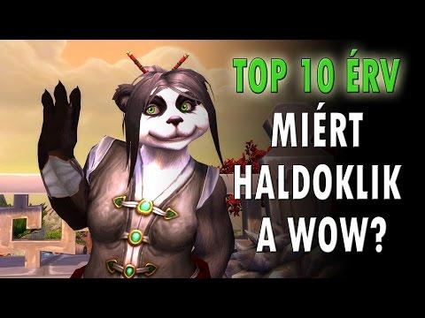 Gamer filó - Top 10 érv, hogy miért haldoklik a Wow