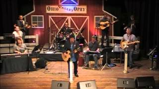 I Wanna Be Loved Like That Former Lead Singer of Shenandoah Marty Raybon Ohio Valley Opry